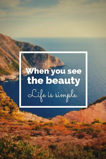 When you see the beauty life is simple. Succes, geld en scheiding.