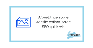Afbeeldingen op je website optimaliseren: SEO quick win!