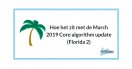 Wat is de belangrijke les uit de March 2019 Core algorithm update (Florida 2)?